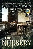 The Nursery (The Bayou Hauntings)