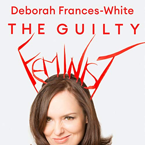 The Guilty Feminist audiobook cover art