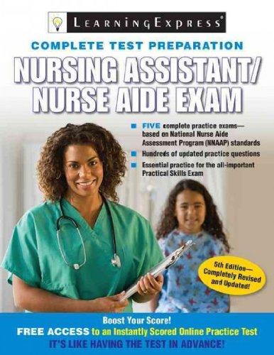 Nursing Assistant / Nurse Aide Exam (Nursing Assistant/Nurse Aide Exam) Nursing Assistant / Nurse Aide Exam