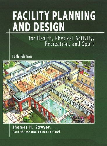Facility Planning and Design for Health, Physical...