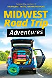 Midwest Road Trips Adventures