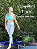 Trampoline Torch Cardio Workout