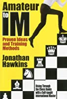 Amateur to Im: Proven Ideas and Training Methods