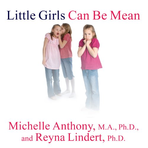 Little Girls Can Be Mean audiobook cover art