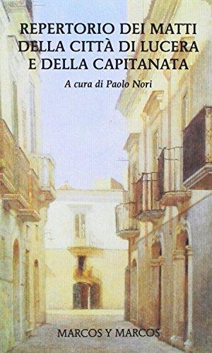 Repertorio dei matti della città di Lucera e della Capitanata (MarcosUltra)