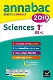 Annales Annabac 2019 Sciences 1re ES, L: sujets et corrigés du bac Première ES, L