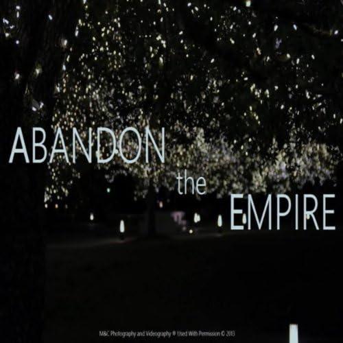 Abandon the Empire