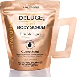 DELUGE -Organic Coffee Body Scrub and Face Scrub. Best Natural Treatment for Anti-Cellulite, Stretch Marks, Spider Veins, Eczema, Made with Shea Butter, Cocoa Butter, Coconut Oil, Dead Sea Salt. 10 Oz