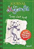 Journal d'un dégonflé - Tome 3 Trop c'est trop (3) - Seuil jeunesse - 03/05/2013