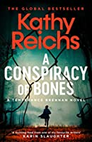 A Conspiracy of Bones (A Temperance Brennan Novel)