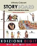 """Storyboard.Il medioevo. Con Fascicolo """"Sintesi di storia antica"""". Con Fascicolo """"Quaderno delle competenze"""". Con CD-ROM. Per la Scuola media: Vol. 1"""