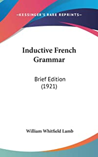Inductive French Grammar: Brief Edition (1921)