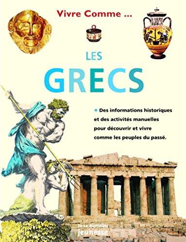 Vivre comme les Grecs PDF Books