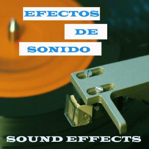 Efectos de Sonido (Sound Effects)