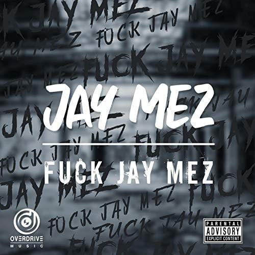 Jay Mez