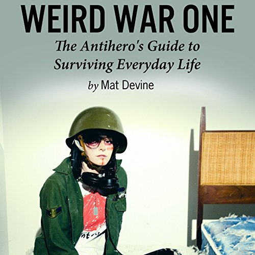 Weird War One Audiobook By Mat Devine cover art