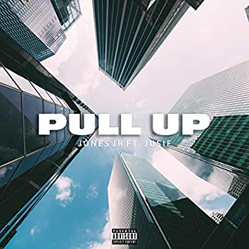Pull Up (feat. Jusif)