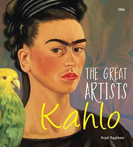 Great Artists: Kahlo (English Edition)