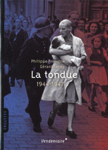 La tondue. 1944-1946