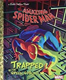 Trapped by the Green Goblin! (Marvel: Spider-Man) (Little Golden Book)