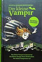 Der kleine Vampir: Der kleine Vampir im Jammertal, Der kleine Vampir feiert Weihnachten, Der kleine Vampir liest vor