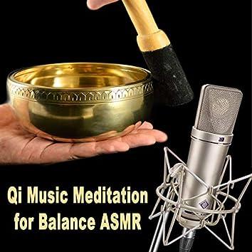 Qi Music Meditation for Balance Asmr (Autonomous Sensory Meridian Respons) - No Talking - Tingles, Whisper, Himalayan Tibetan Singing Bowls Music for Natural Deep Sleep Aid, Soothing Relaxation & Peaceful Mind Meditation)