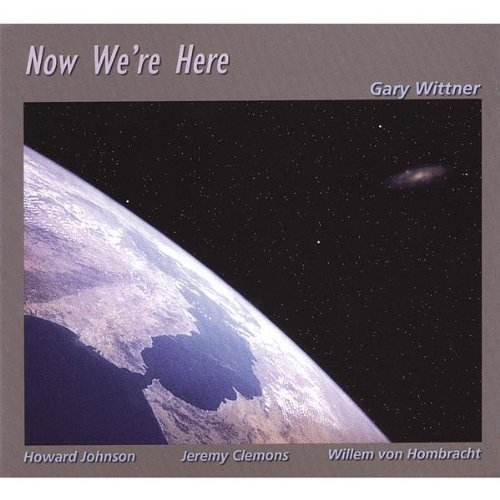 Now We're Here by Gary Wittner