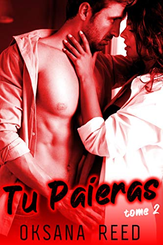Tu Paieras – Tome 2: (Sexe à Plusieurs, Soumission, Erotisme HARD)