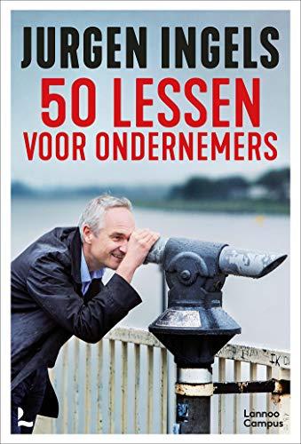 50 lessen voor ondernemers (Dutch Edition)