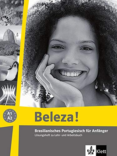 Beleza!: Brasilianisches Portugiesisch für Anfänger. Lösungsheft
