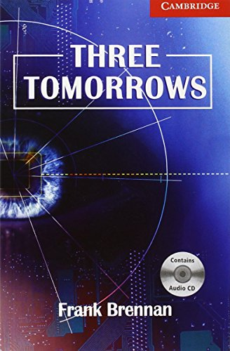 Three Tomorrows Level 1 Beginner/Elementary Book with Audio CD Pack (Cambridge English Readers)の詳細を見る