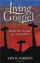 Daily Devotions for Lent 2018 (Living Gospel)