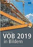 VOB 2019 in Bildern: Sicher abrechnen nach VOB 2019 - mit mehr als 400 Abbildungen! - Petra Derler