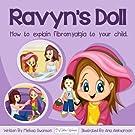 Ravyn's Doll: How To Explain Fibromyalgia To Your Child