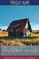 The Silent House (Esprios Classics)