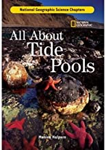 All about Tide Pools (National Geographic Science Chapters) (Hardback) - Common