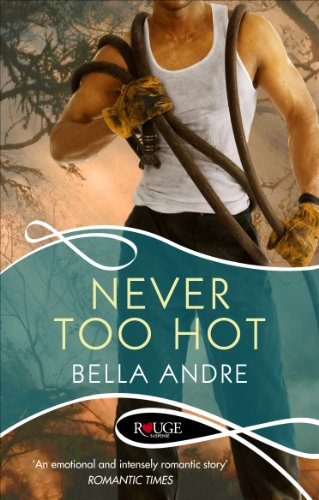 Never Too Hot: A Rouge Suspense novel (English Edition)
