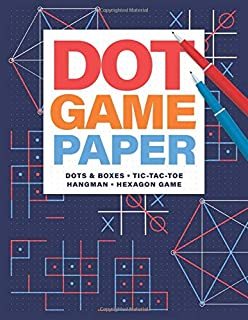 Dot Game Paper • Dots & Boxes • Tic-Tac-Toe • Hangman • Hexagon Game: Scorecard and Game Rules Included.