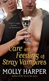 The Care and Feeding of Stray Vampires (Half Moon Hollow series Book 1)