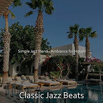 Simple Jazz Piano - Ambiance for Hotels