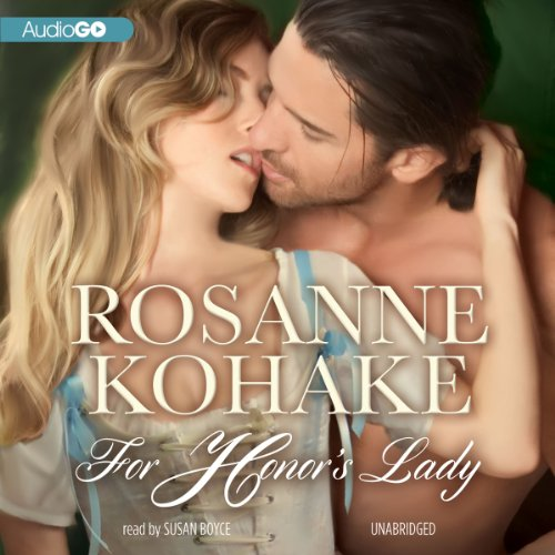 For Honor's Lady                   By:                                                                                                                                 Rosanne Kohake                               Narrated by:                                                                                                                                 Susan Boyce                      Length: 20 hrs and 36 mins     4 ratings     Overall 3.8
