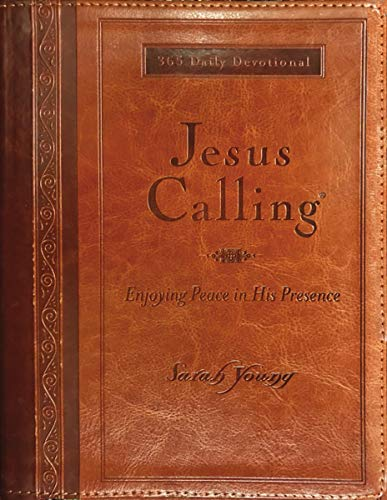Jesus Calling, Large Text Brown Leathersoft, with full Scriptures: Enjoying Peace in His Presence