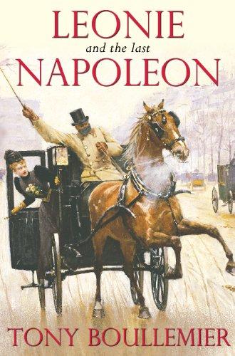 Leonie and the Last Napoleon (English Edition)