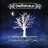 Songtexte von OneRepublic - Dreaming Out Loud