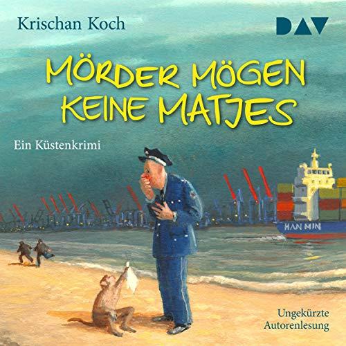 Mörder mögen keine Matjes     Thies Detlefsen 7              Autor:                                                                                                                                 Krischan Koch                               Sprecher:                                                                                                                                 Krischan Koch                      Spieldauer: 5 Std. und 58 Min.     396 Bewertungen     Gesamt 4,5