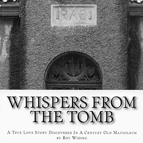 Whispers from the Tomb Audiobook By Roy Widing cover art