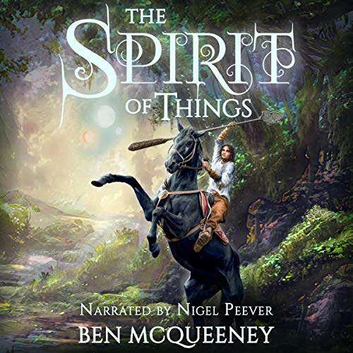 The Spirit of Things: A Gripping Young Adult Coming of Age Fantasy cover art