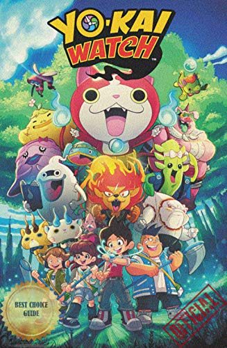 Official: Yo-Kai Watch - Editors' Choice - Complete Guide/Tips/Cheats (English Edition)