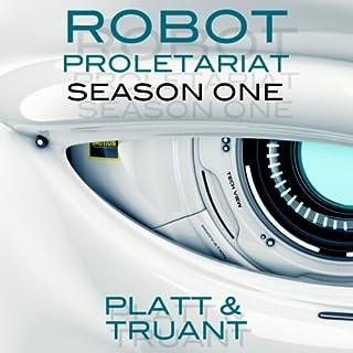 Robot Proletariat, Season One audiobook cover art