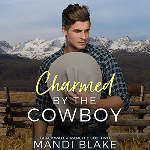 Charmed by the Cowboy: A Contemporary Christian Romance cover art
